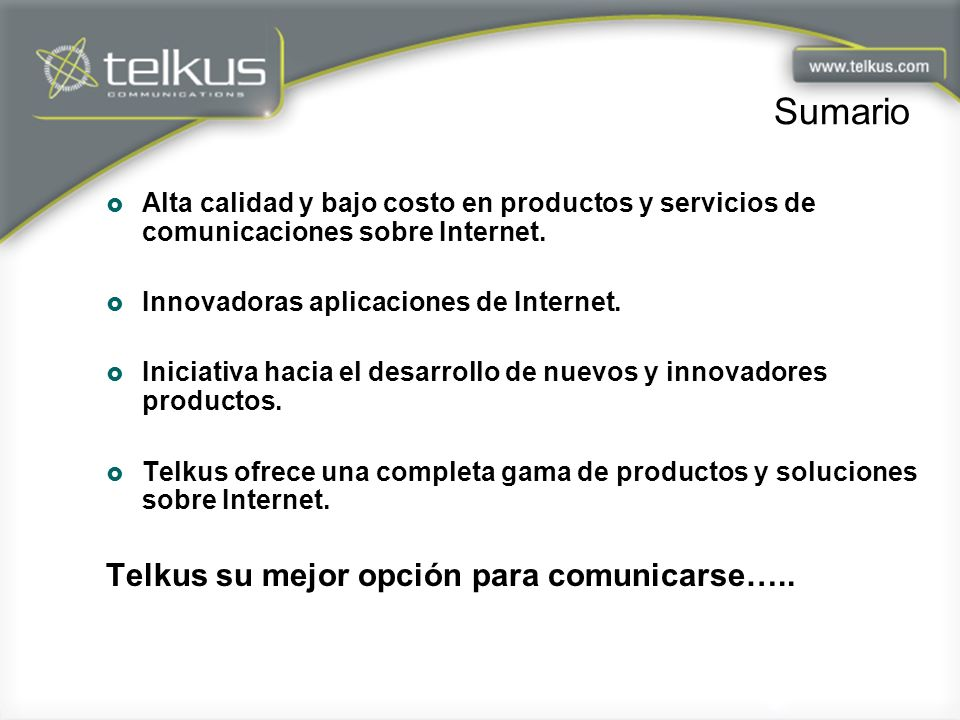 Sumario Telkus su mejor opción para comunicarse…..