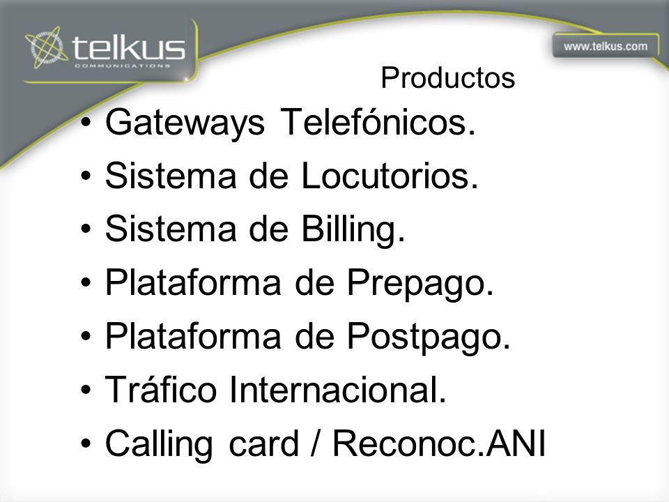 Plataforma de Postpago. Tráfico Internacional.