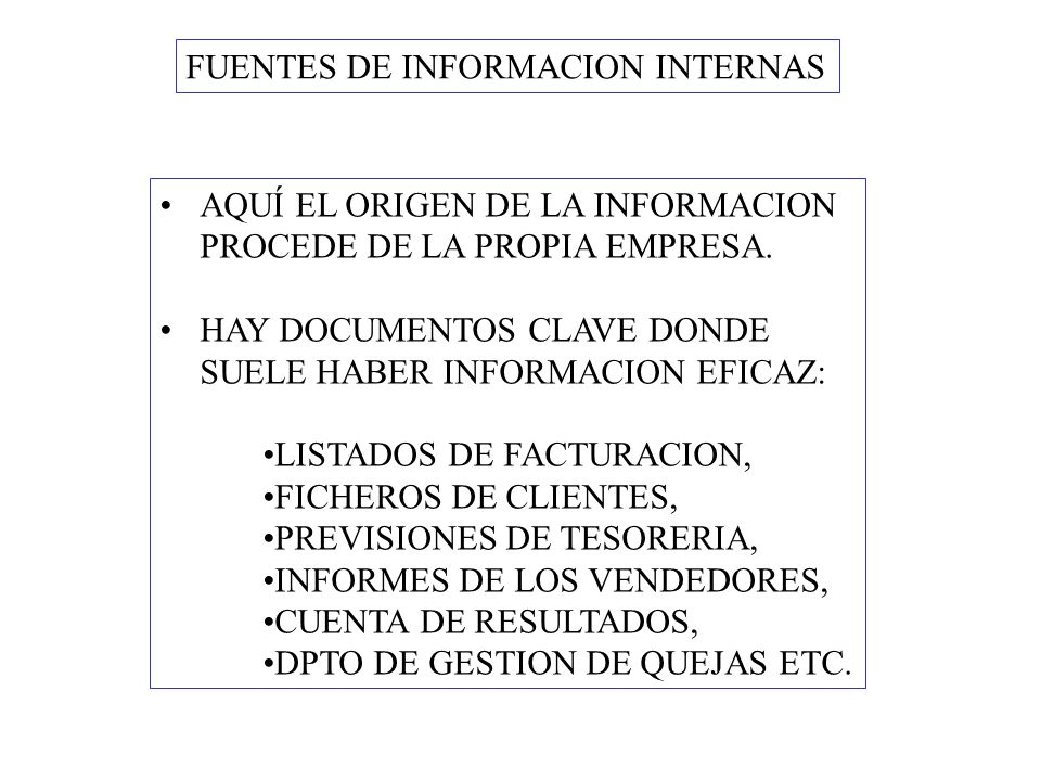 FUENTES DE INFORMACION INTERNAS