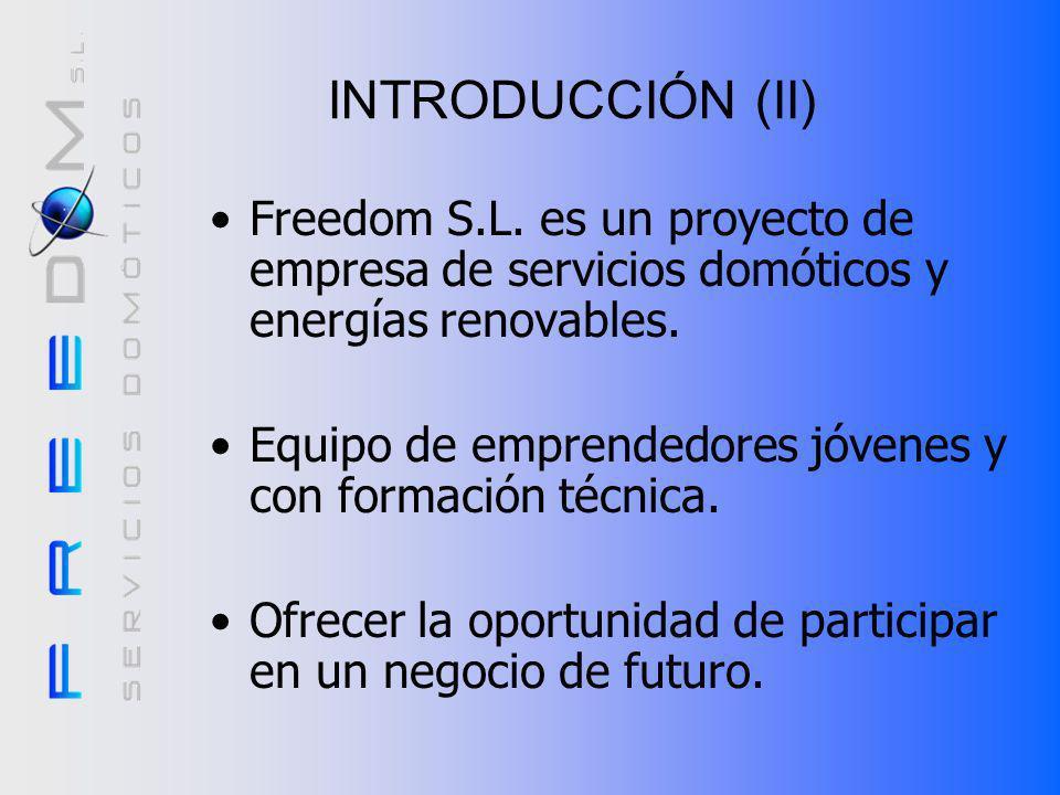INTRODUCCIÓN (II)Freedom S.L. es un proyecto de empresa de servicios domóticos y energías renovables.
