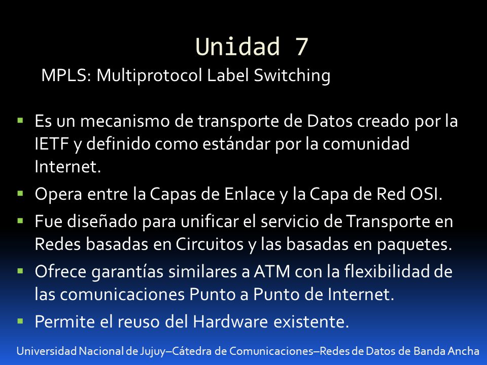 Unidad 7 MPLS: Multiprotocol Label Switching