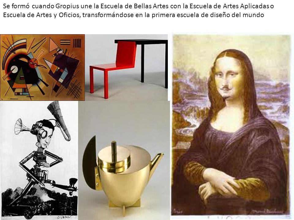 Se formó cuando Gropius une la Escuela de Bellas Artes con la Escuela de Artes Aplicadas o Escuela de Artes y Oficios, transformándose en la primera escuela de diseño del mundo