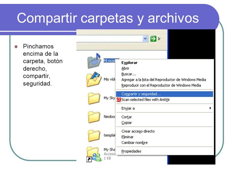 Compartir carpetas y archivos