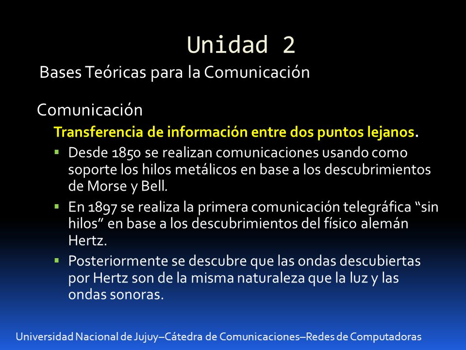 Unidad 2 Bases Teóricas para la Comunicación Comunicación