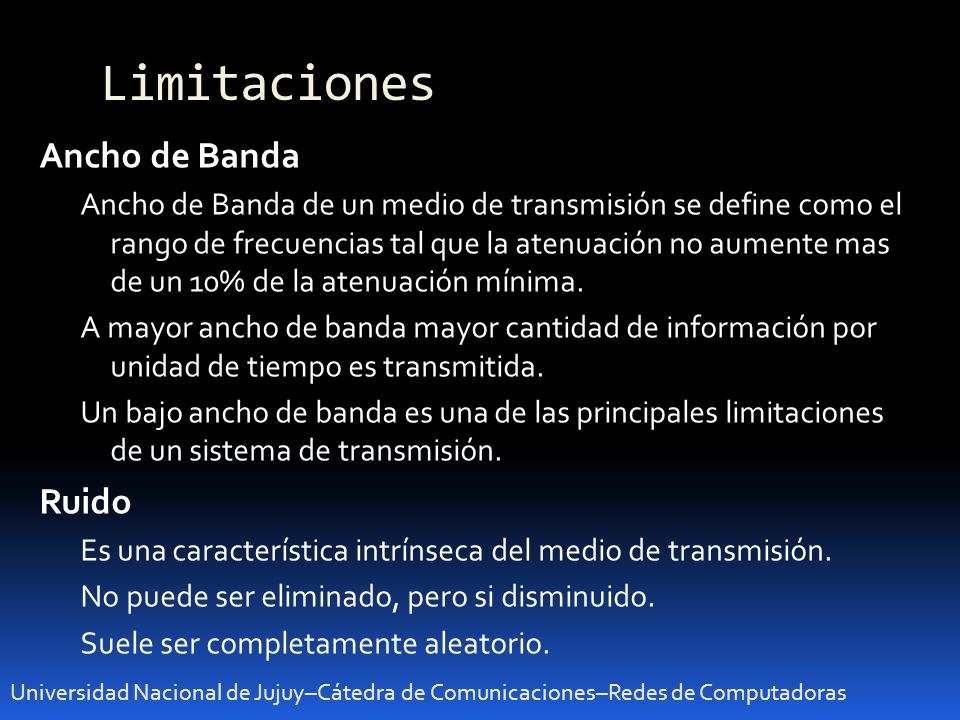 Limitaciones Ancho de Banda Ruido