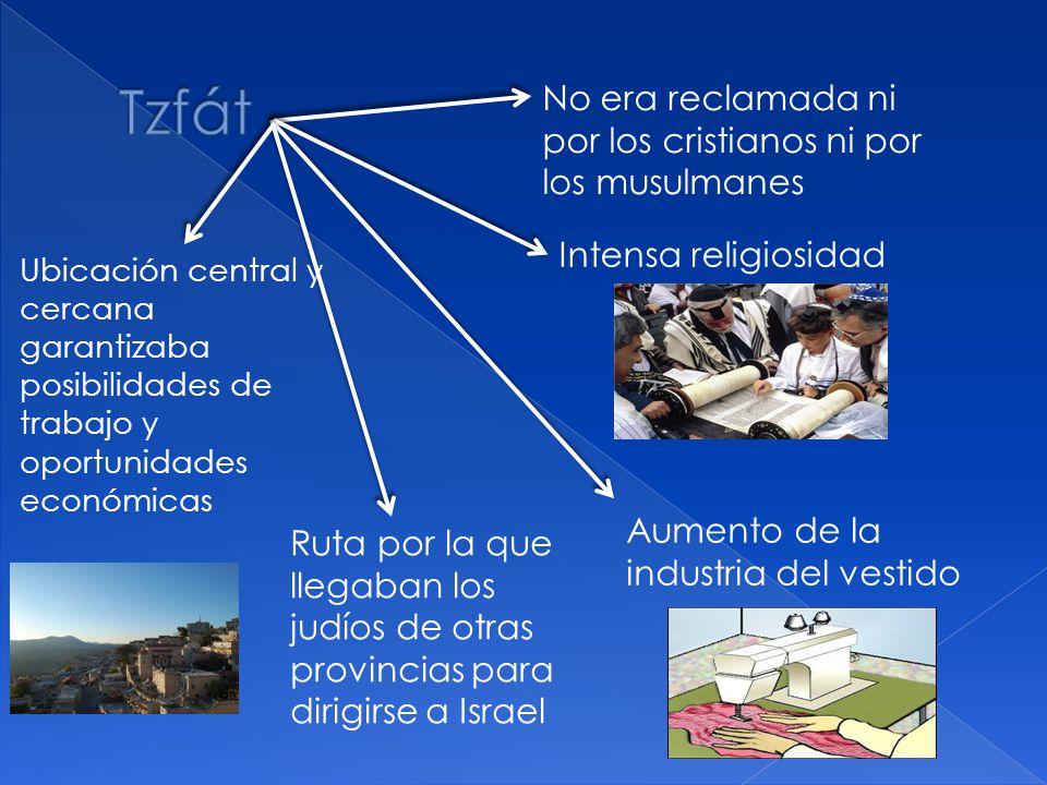 Tzfát No era reclamada ni por los cristianos ni por los musulmanes