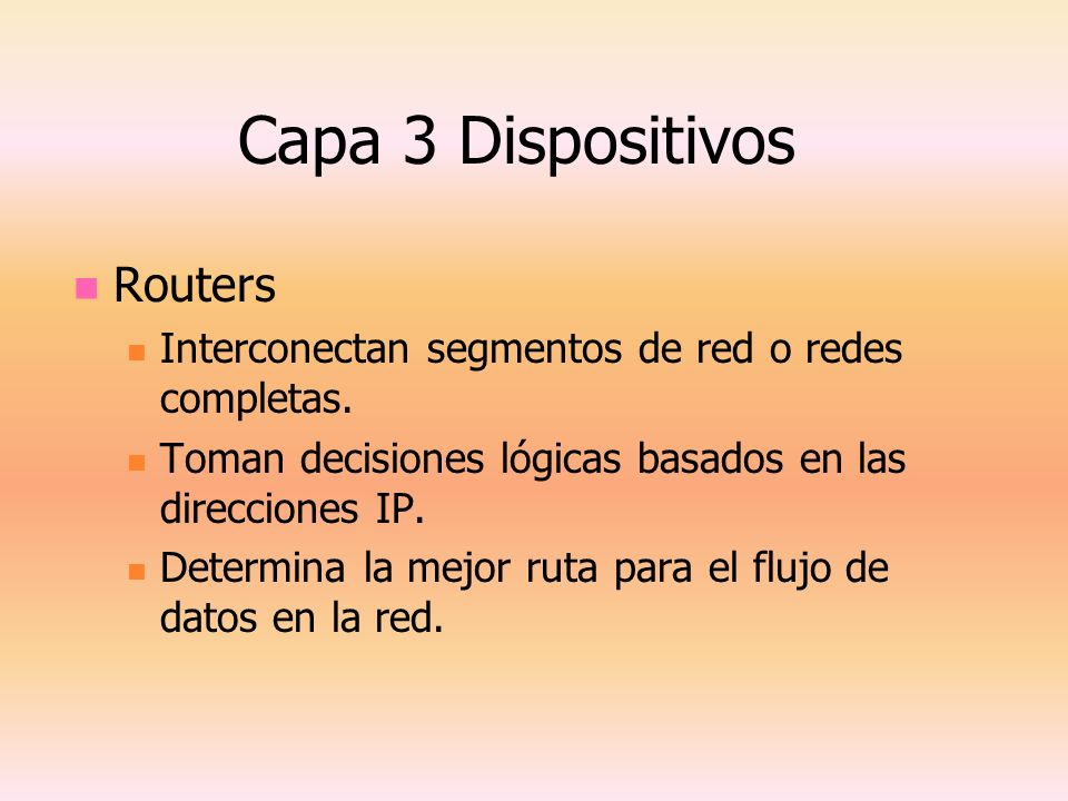 Capa 3 Dispositivos Routers