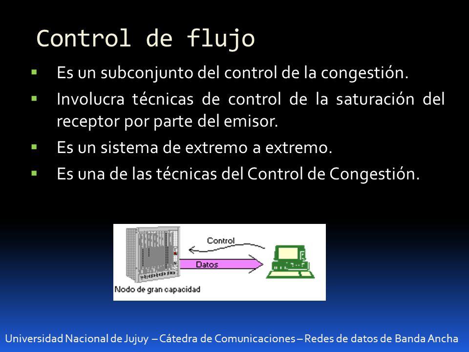 Control de flujo Es un subconjunto del control de la congestión.