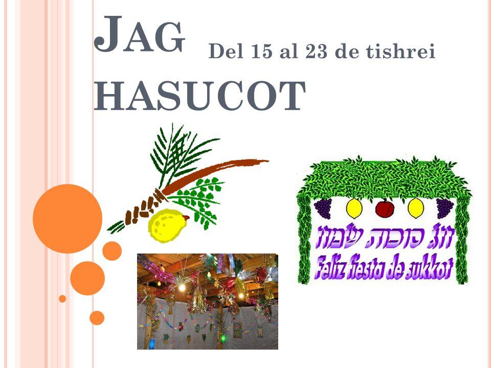 Del 15 al 23 de tishrei Jag hasucot