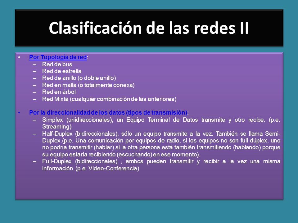 Clasificación de las redes II