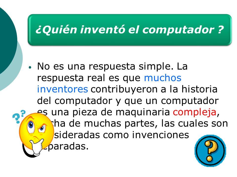 ¿Quién inventó el computador