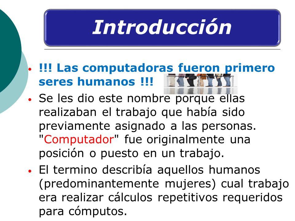 !!! Las computadoras fueron primero seres humanos !!!