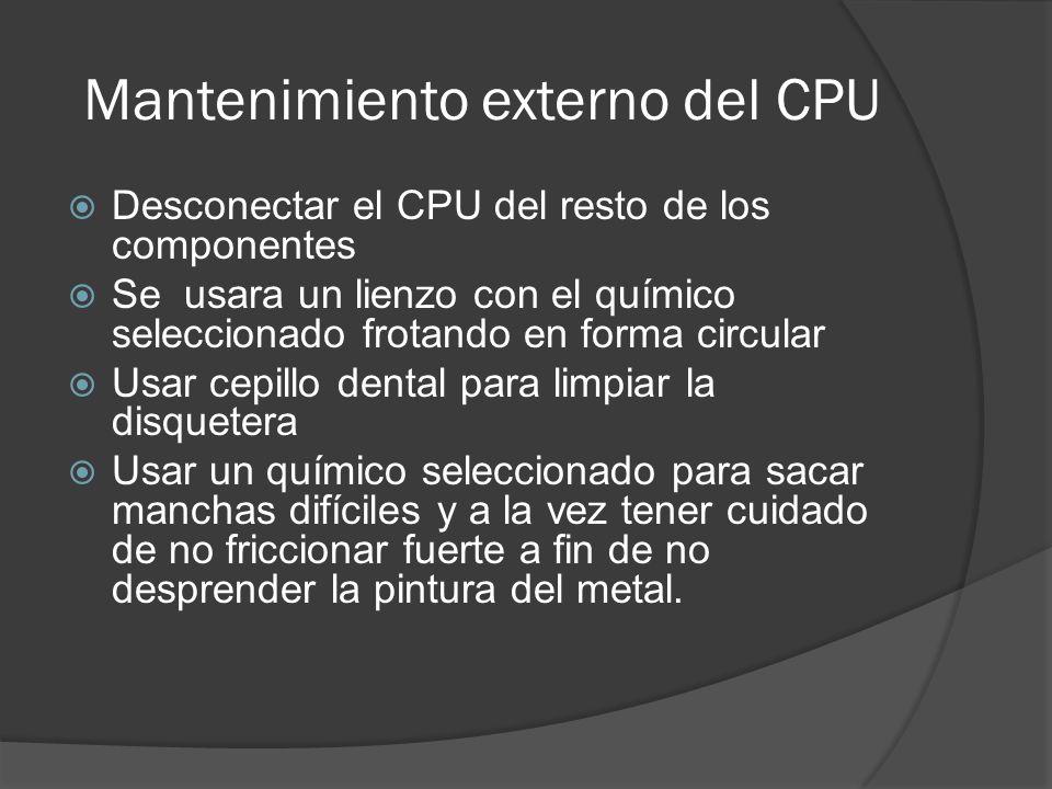 Mantenimiento externo del CPU