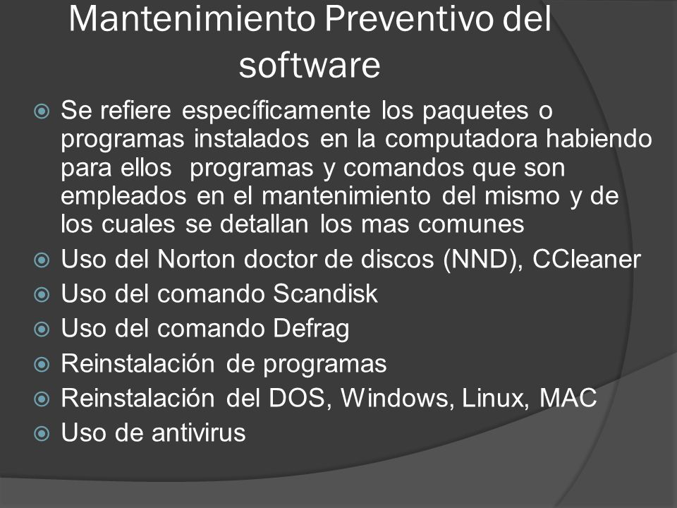 Mantenimiento Preventivo del software