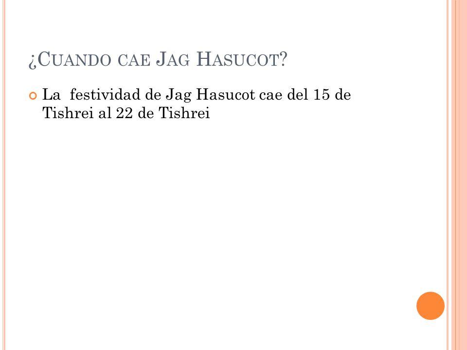 ¿Cuando cae Jag Hasucot