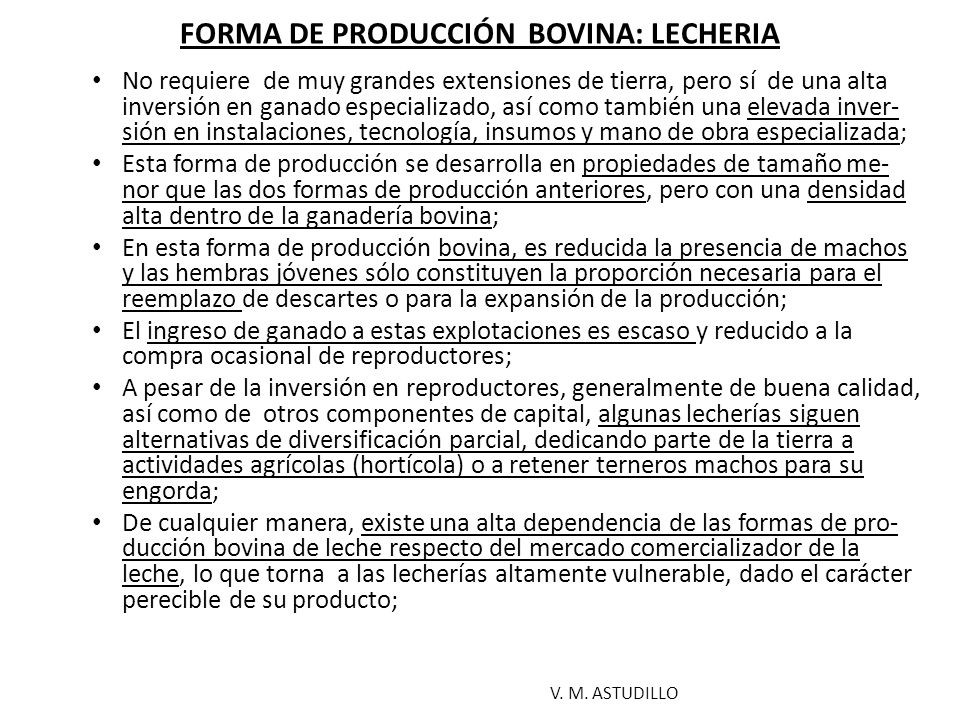 FORMA DE PRODUCCIÓN BOVINA: LECHERIA