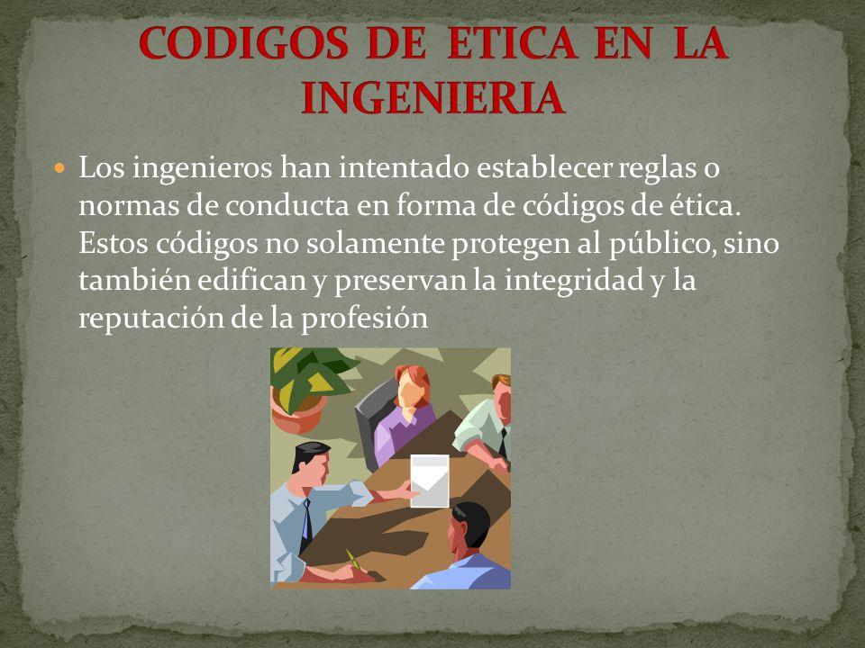 CODIGOS DE ETICA EN LA INGENIERIA