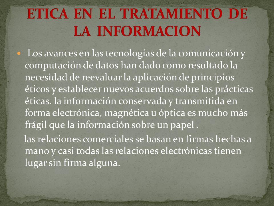 ETICA EN EL TRATAMIENTO DE LA INFORMACION