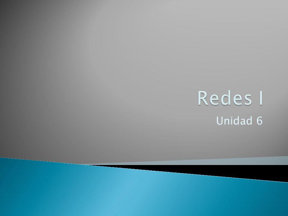 Redes I Unidad 6