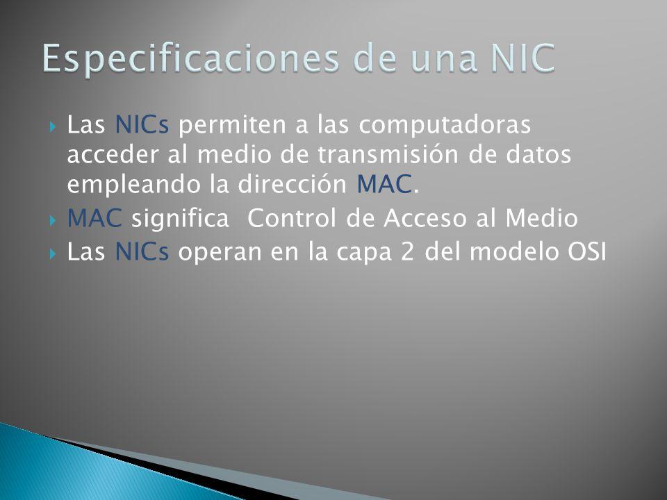 Especificaciones de una NIC