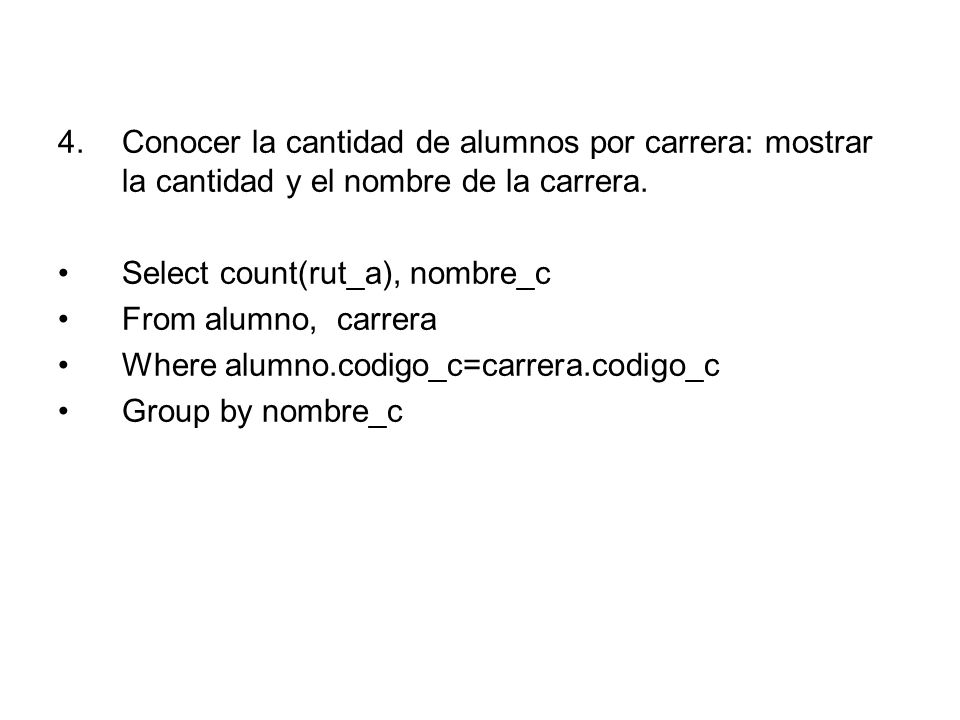 Conocer la cantidad de alumnos por carrera: mostrar la cantidad y el nombre de la carrera.