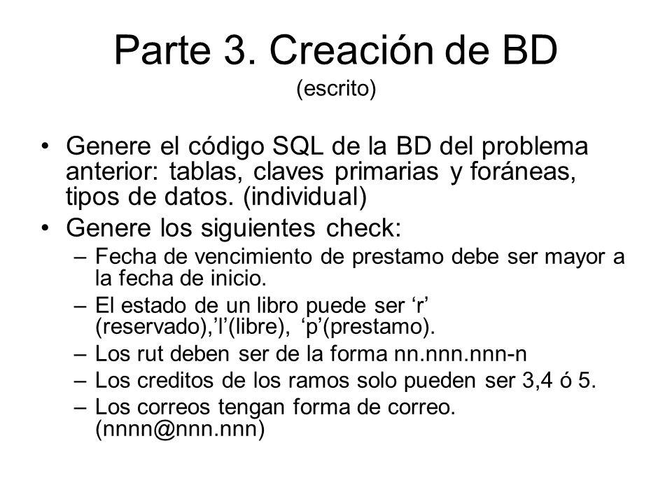 Parte 3. Creación de BD (escrito)