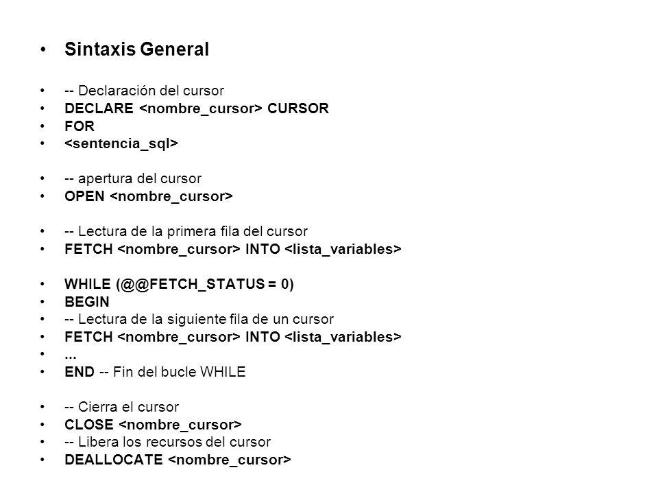 Sintaxis General -- Declaración del cursor