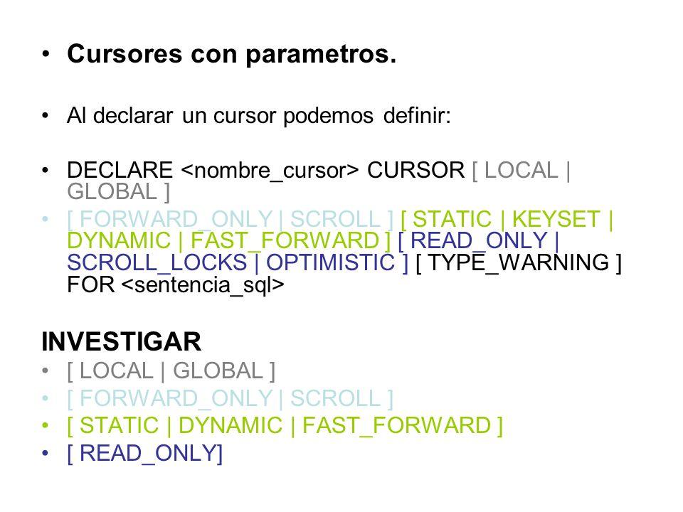 Cursores con parametros.