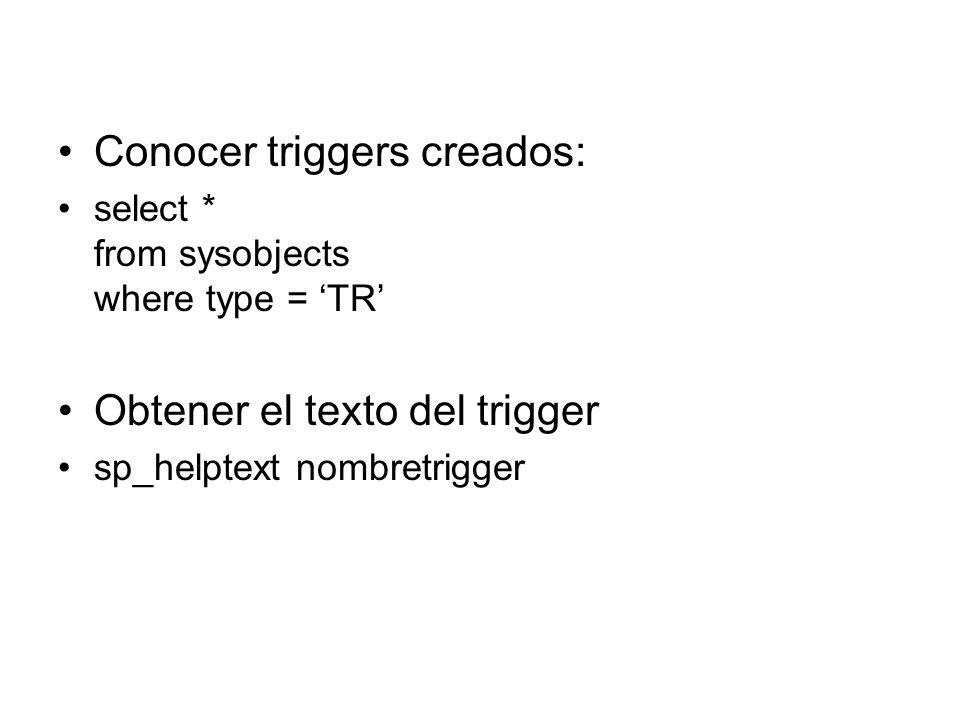Conocer triggers creados:
