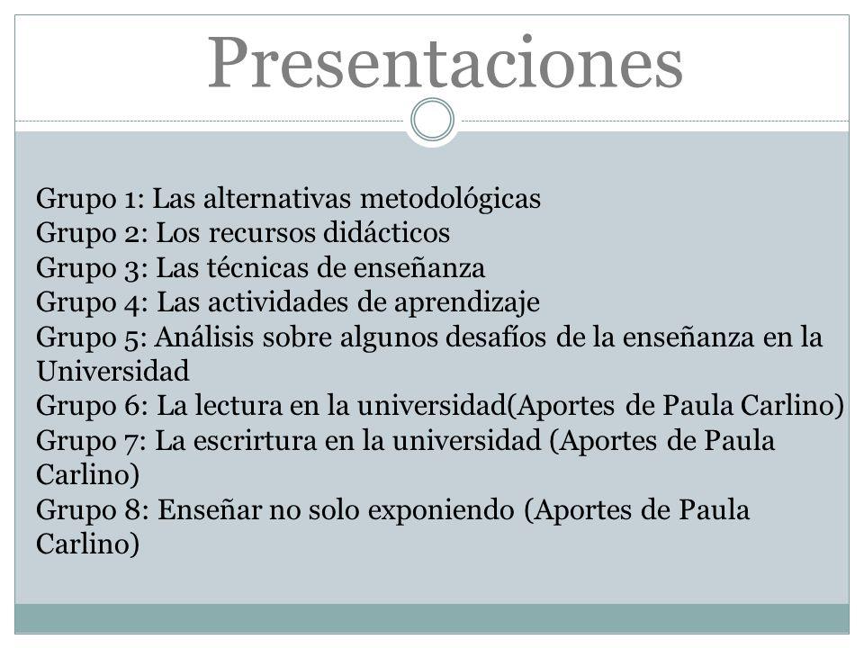 Presentaciones Grupo 1: Las alternativas metodológicas