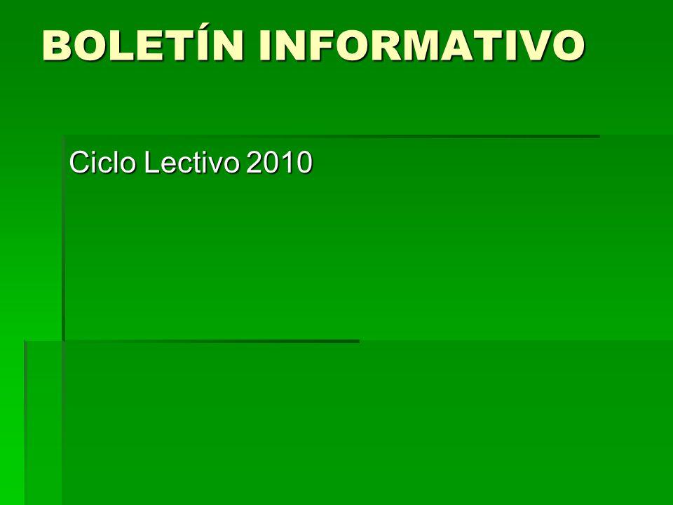 BOLETÍN INFORMATIVO Ciclo Lectivo 2010