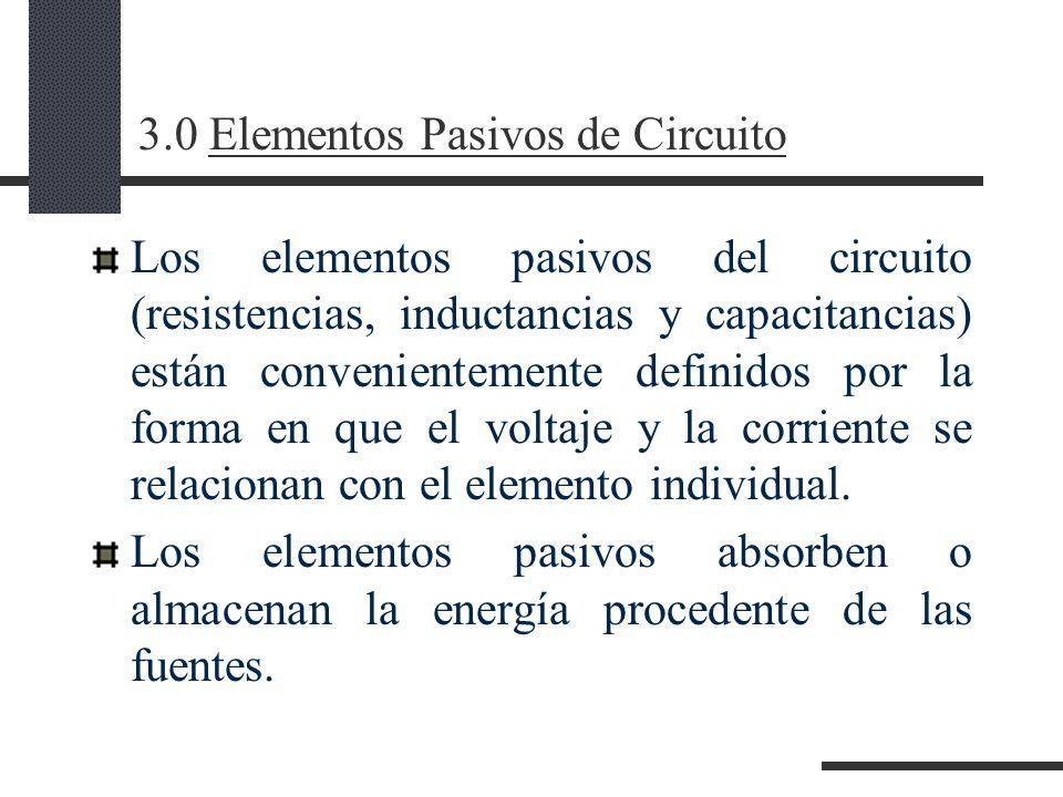 3.0 Elementos Pasivos de Circuito