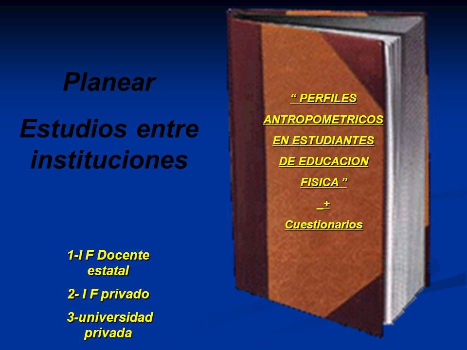 Estudios entre instituciones