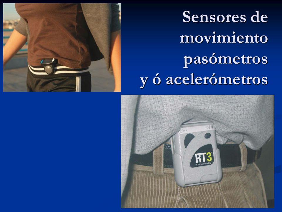 Sensores de movimiento pasómetros y ó acelerómetros