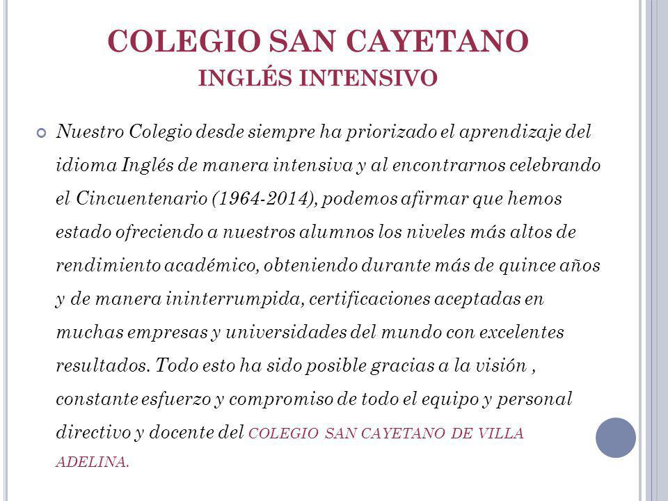 COLEGIO SAN CAYETANO INGLÉS INTENSIVO