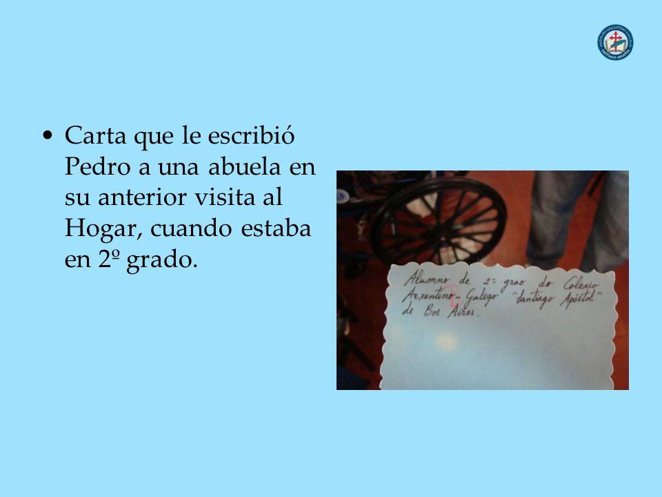 Carta que le escribió Pedro a una abuela en su anterior visita al Hogar, cuando estaba en 2º grado.