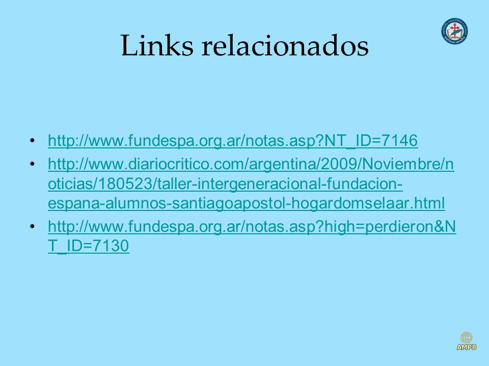 Links relacionados http://www.fundespa.org.ar/notas.asp NT_ID=7146