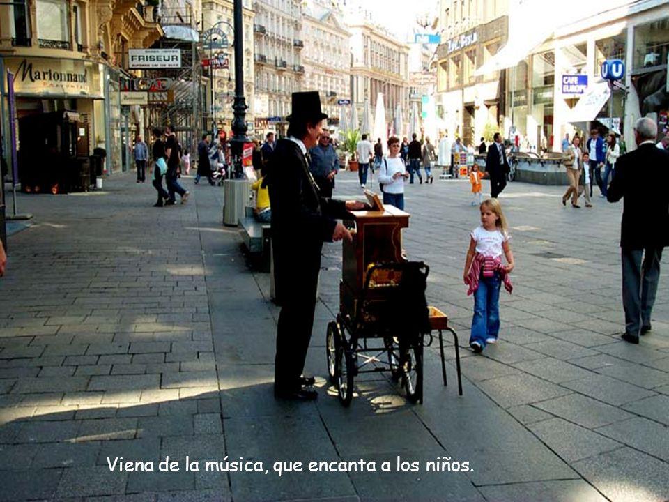 Viena de la música, que encanta a los niños.
