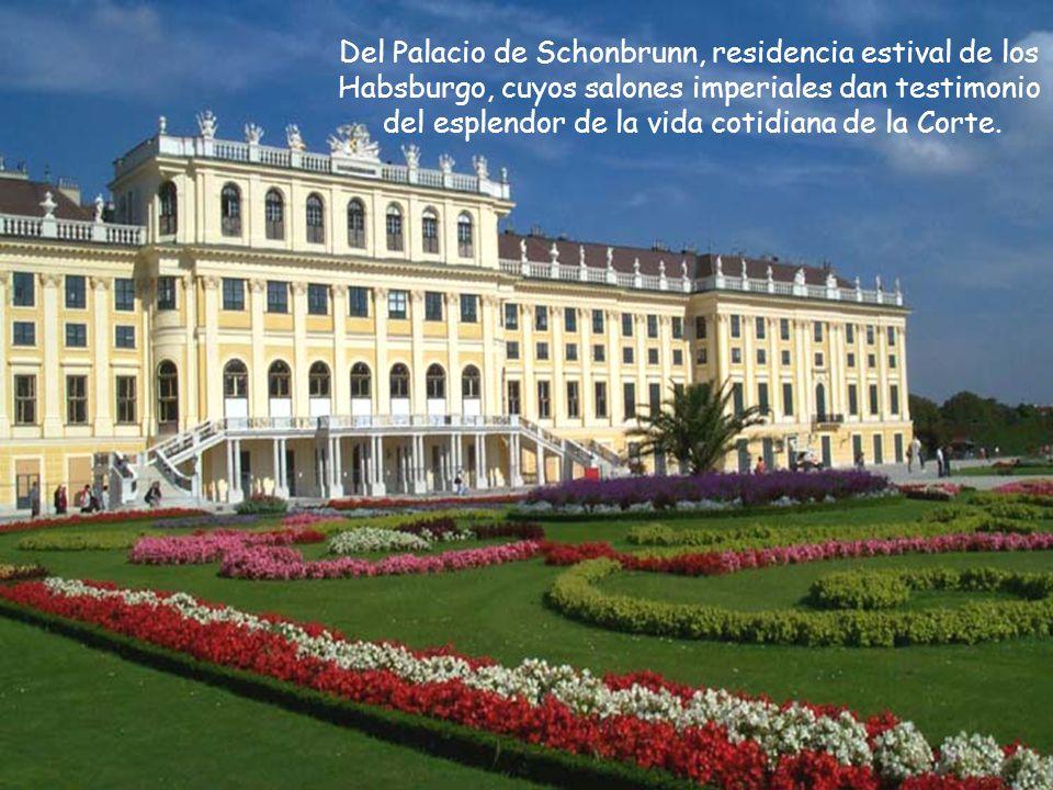 Del Palacio de Schonbrunn, residencia estival de los