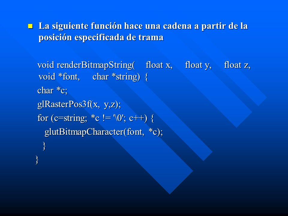 La siguiente función hace una cadena a partir de la posición especificada de trama