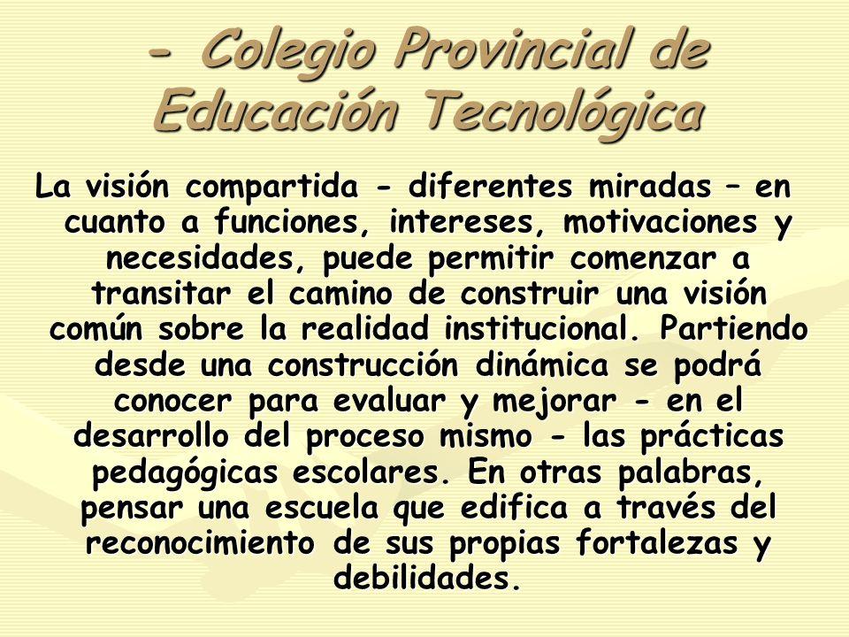 - Colegio Provincial de Educación Tecnológica