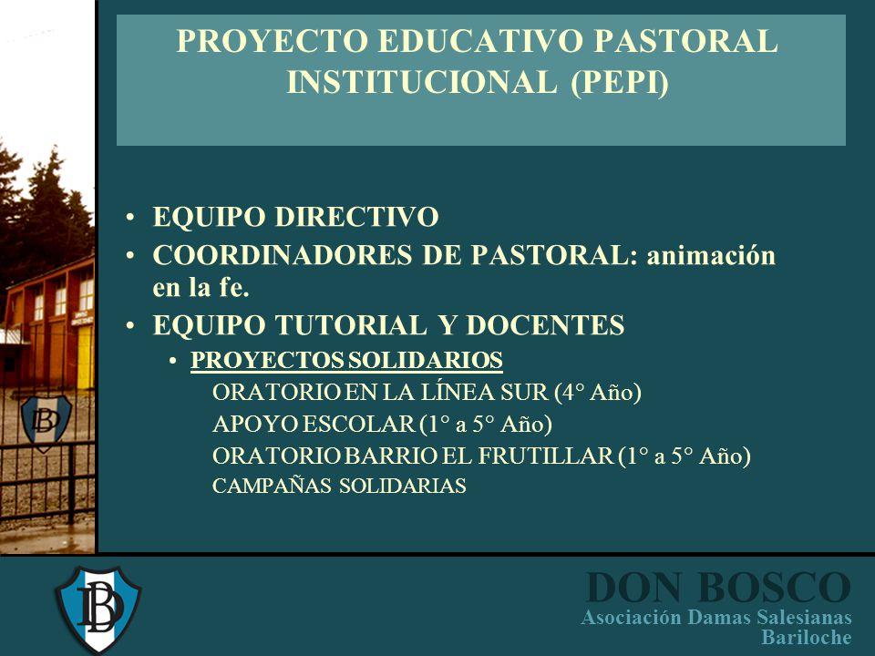 PROYECTO EDUCATIVO PASTORAL INSTITUCIONAL (PEPI)