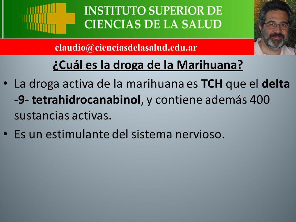 ¿Cuál es la droga de la Marihuana