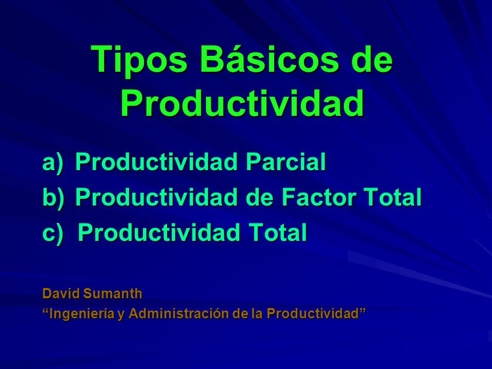 Tipos Básicos de Productividad