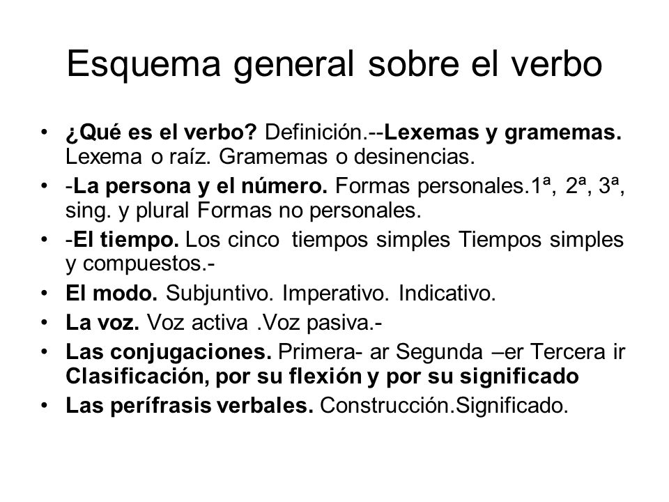 Esquema general sobre el verbo