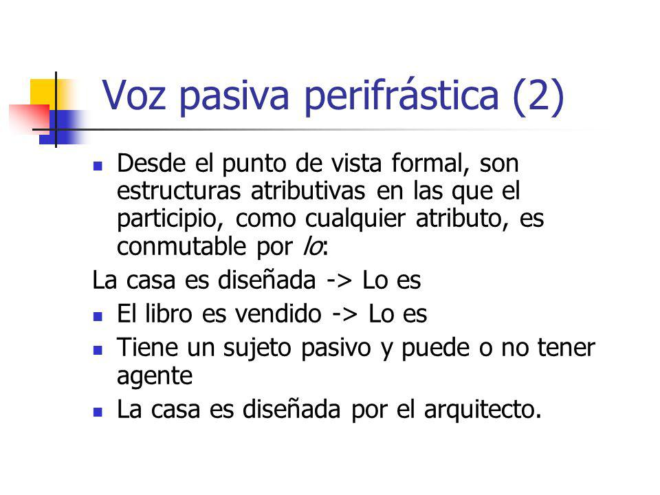 Voz pasiva perifrástica (2)