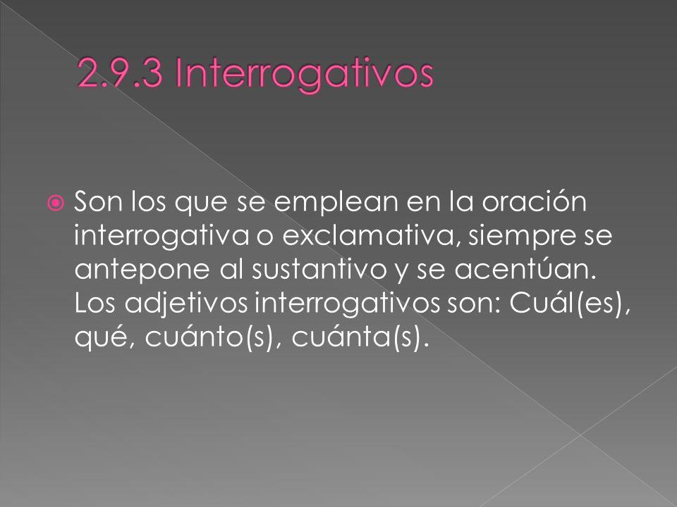 2.9.3 Interrogativos