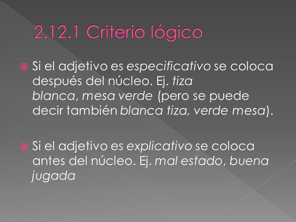 2.12.1 Criterio lógico