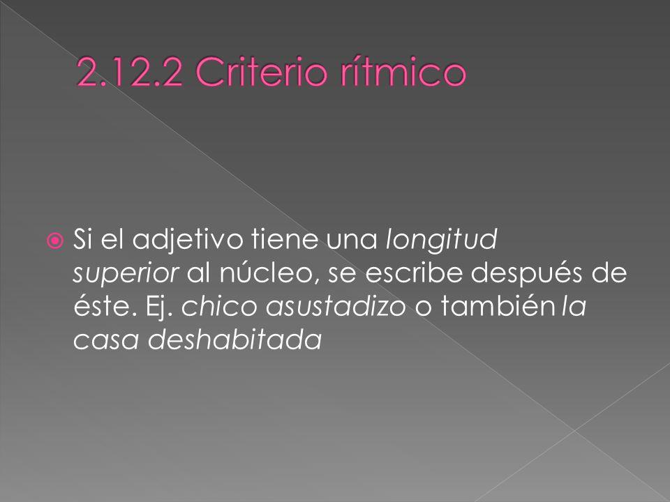 2.12.2 Criterio rítmico