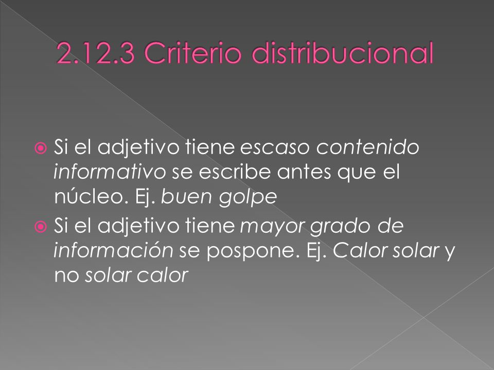 2.12.3 Criterio distribucional